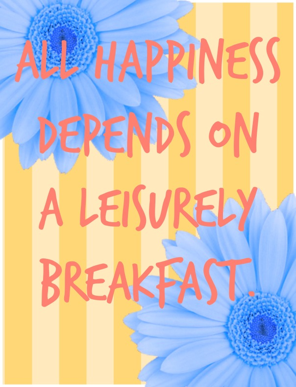 happiness depends on breakfast