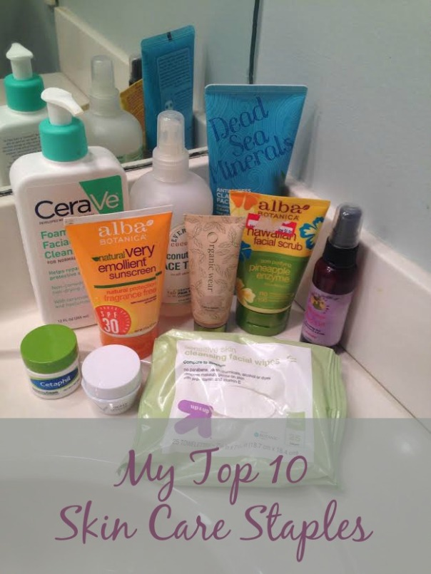 my top 10 skin care staples