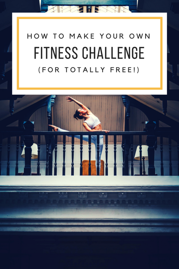 how to make your own fitness challenge