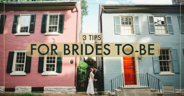 3 tips for brides to-be