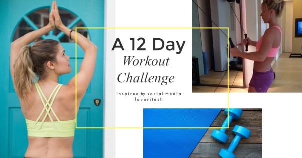 12 day workout inspired by social media favorites