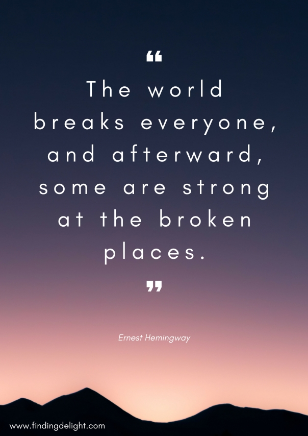 ernest hemingway quote - the broken places